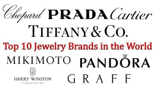 Top 10 Jewelry Brands in the World